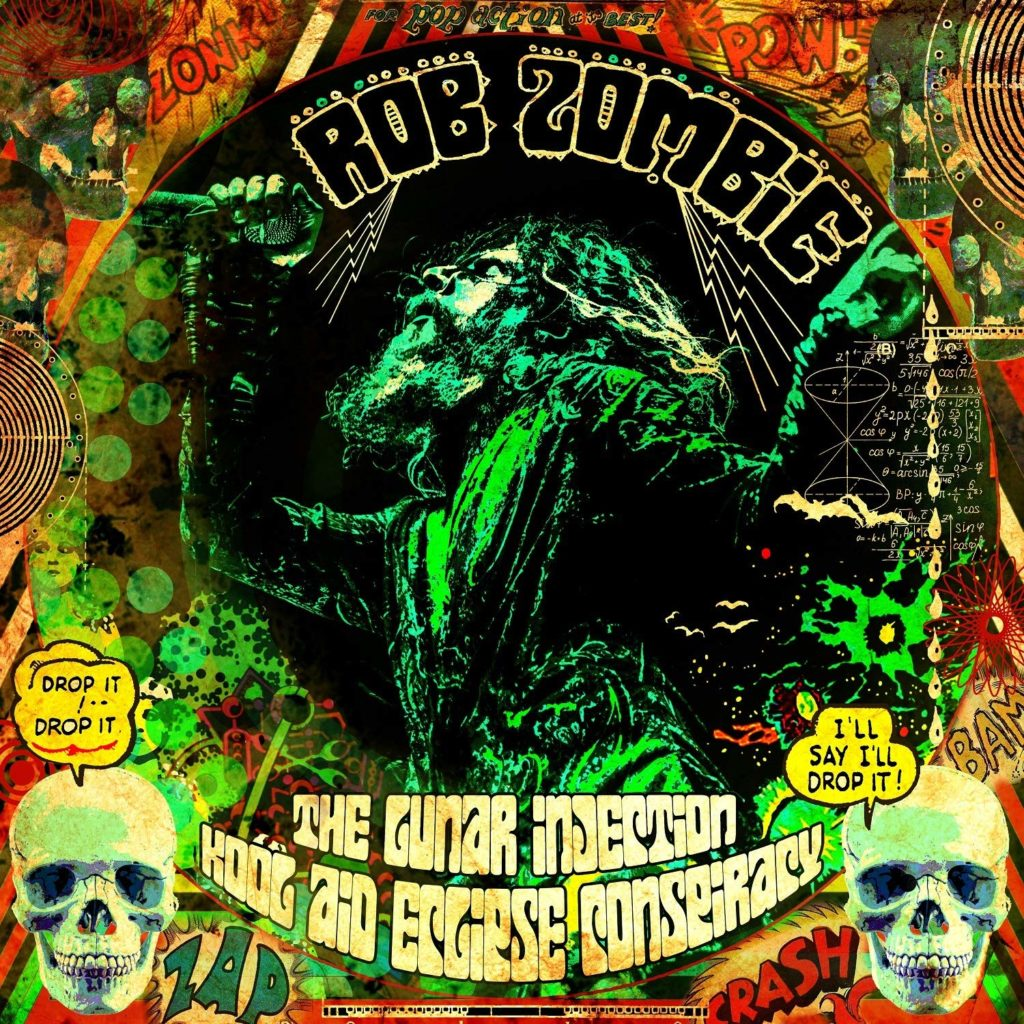 Rob Zombie The Lunar Injection Kool Aid Eclipse Conspiracy album cover